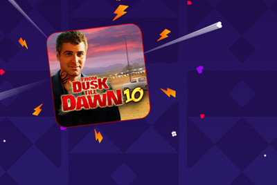 From Dusk to Dawn 10 -