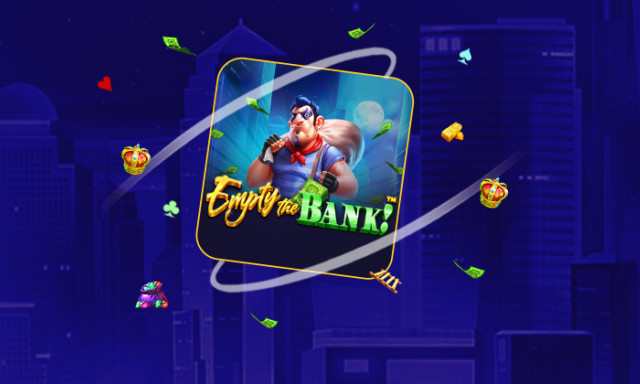 Empty the Bank -